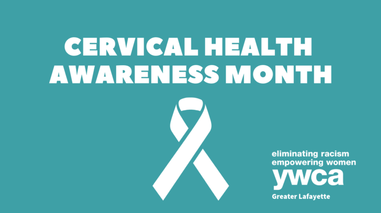 """White text on a teal background reading """"Cervical Health Awareness Month"""""""