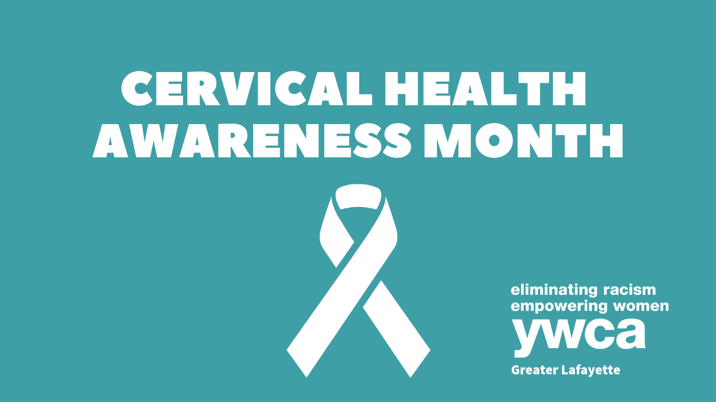 "White text on a teal background reading ""Cervical Health Awareness Month"""