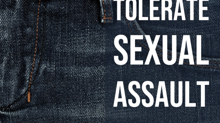 denim background over which are the words i will not tolerate sexual assault