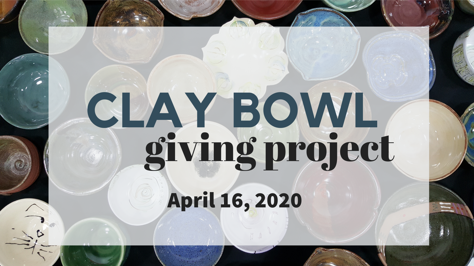 POSTPONED - Clay Bowl Giving Project @ YWCA Greater Lafayette | Lafayette | Indiana | United States