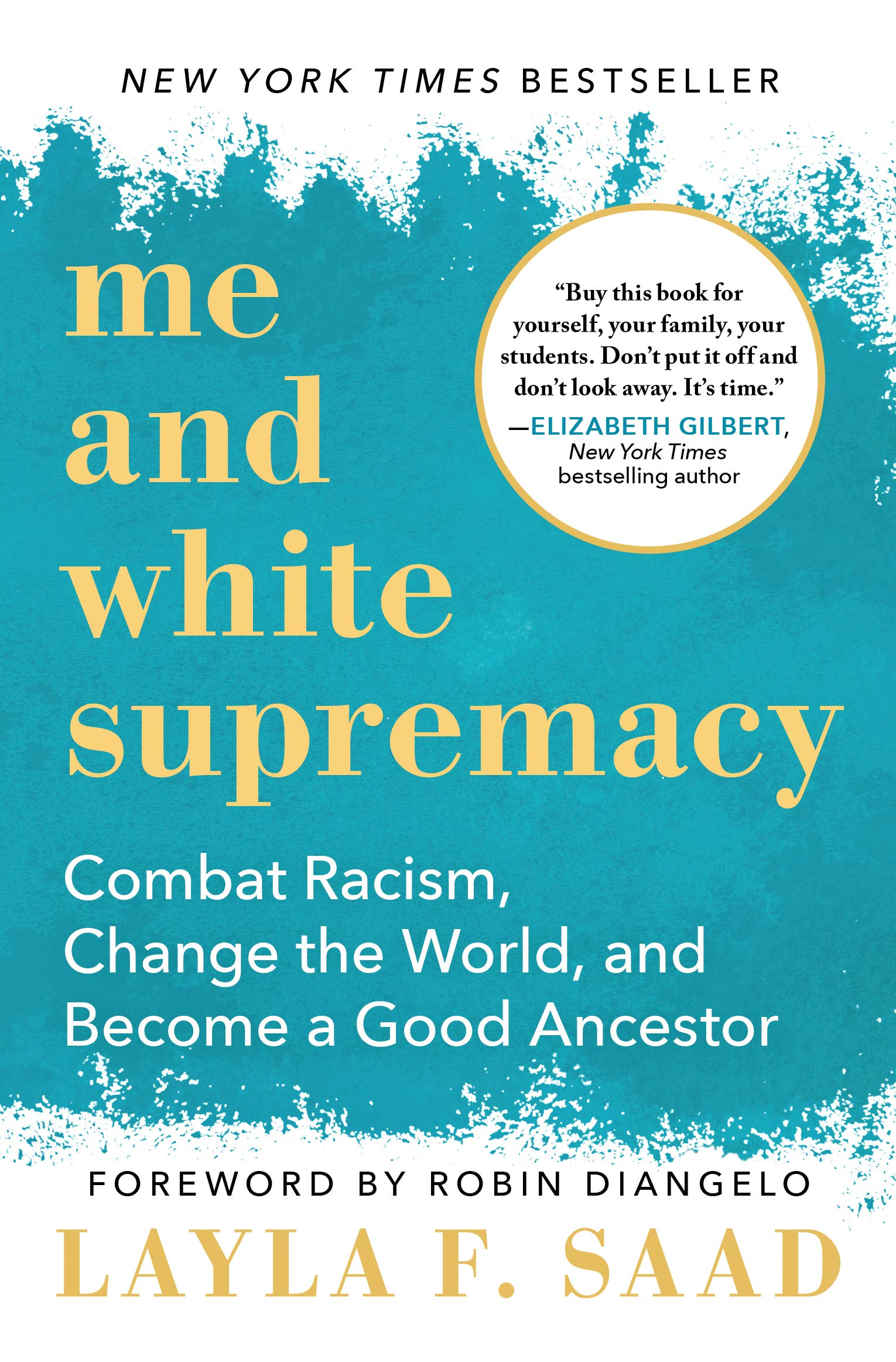 book cover for Me and White Supremacy by Layla Saad