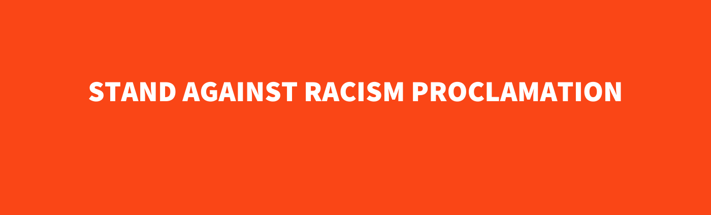 stand against racism proclamation