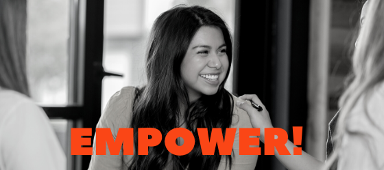 "black and white photo of a woman laughing, looking off camera. someone has their hand on her shoulder. Text says ""Empower!"""