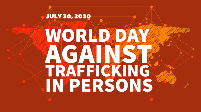"illustration of the seven continents with interconnected dots and lines spanning the map. Orange overlay. white letters read ""July 20, 2020. World Day Against Trafficking In Persons"""