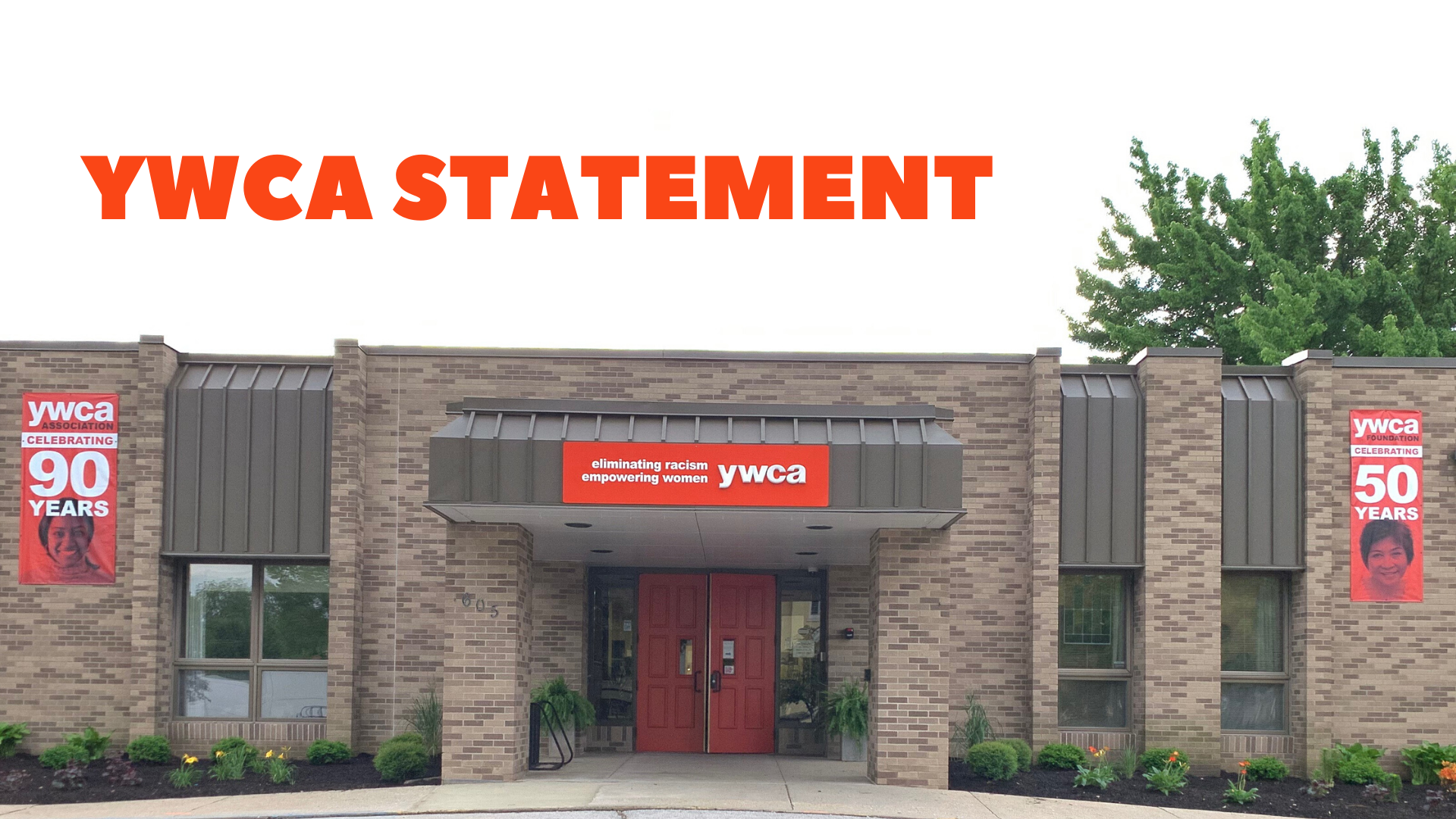 "photo of YWCA exterior with letters above that say ""YWCA Statement"""