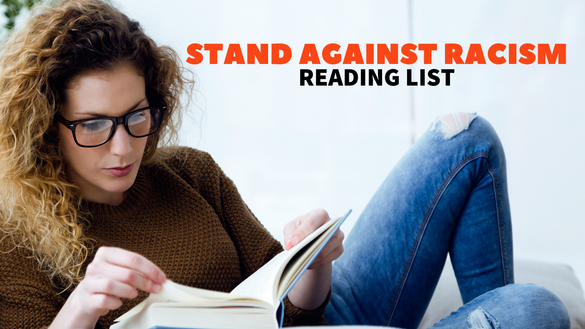 "woman lounges on a couch reading a book, text in top right corner says ""Stand Against Racism Reading List"""