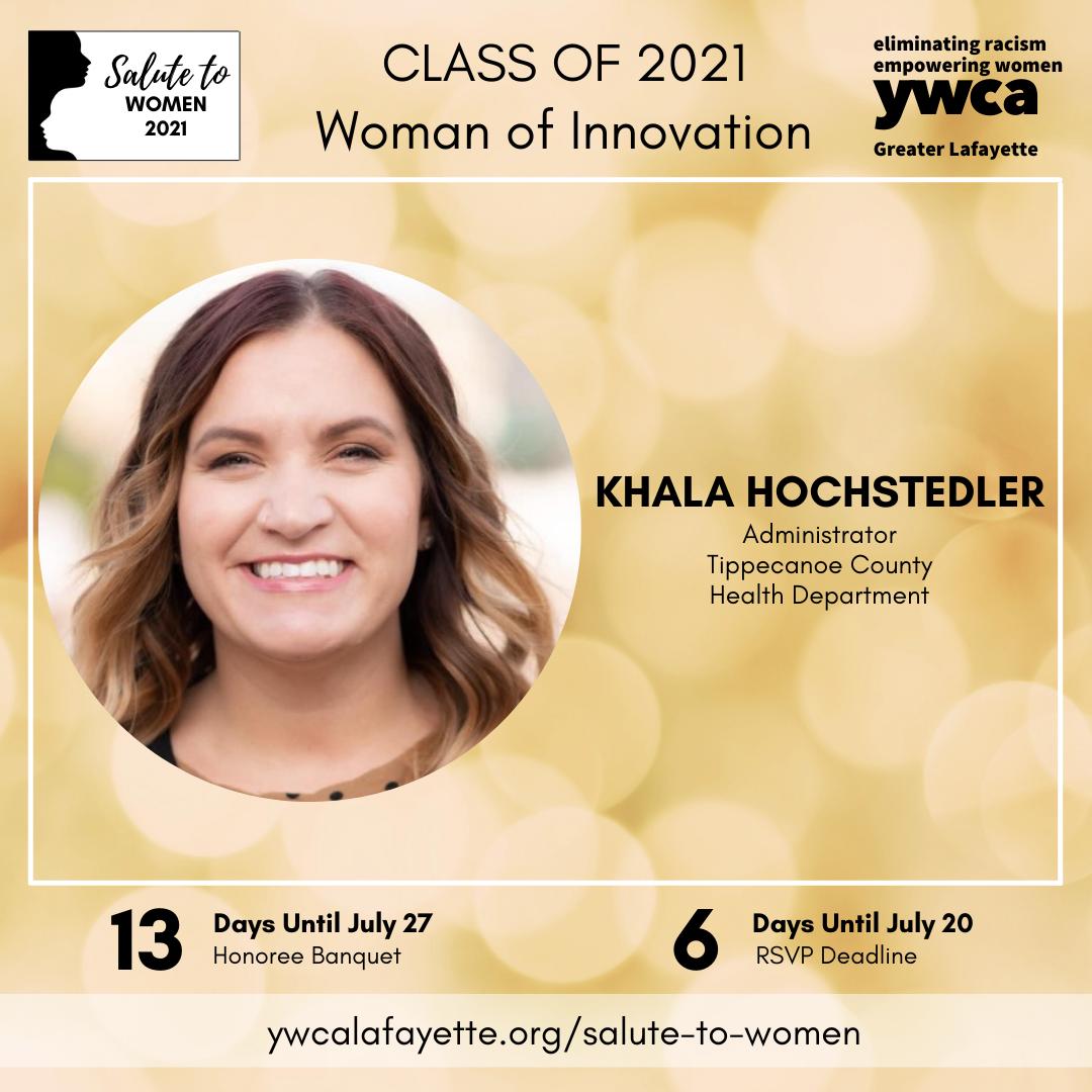 Salute to Women Class of 2021 Khala Hochstedler