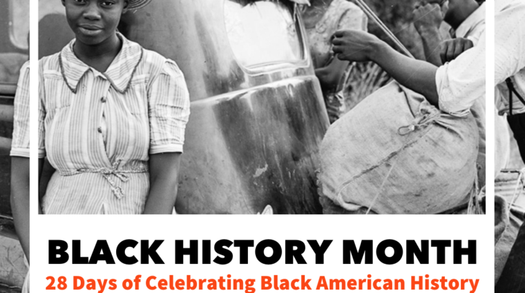 black and white photo of African American people with the words february 2021, black history month, 28 days of celebrating black american history