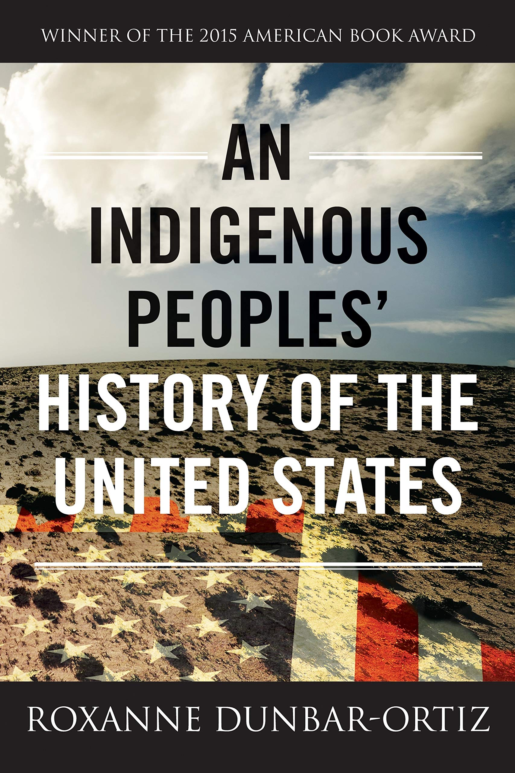 Cover of An Indigenous Peoples' History of the United States by