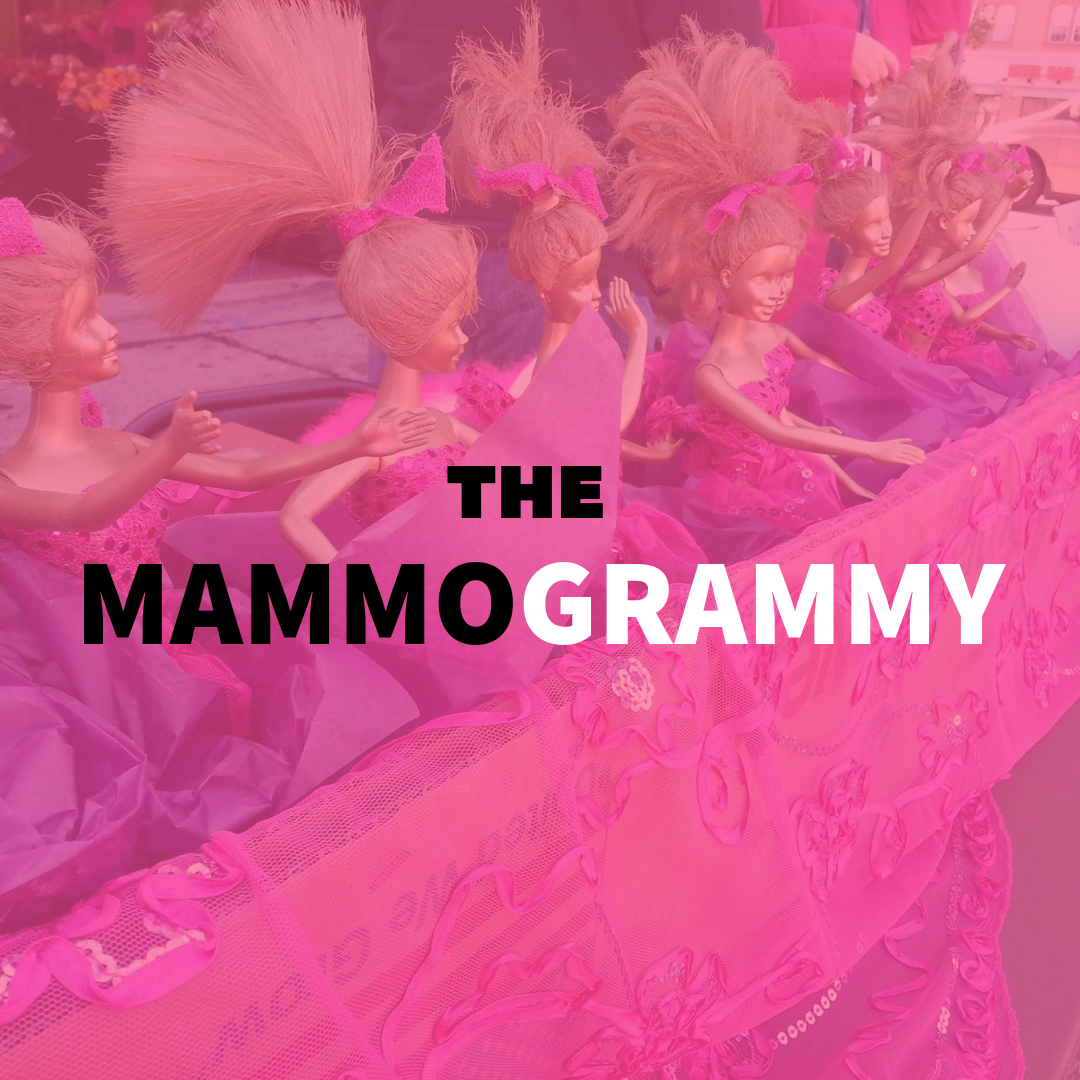 """Photo of gold-painted fashion dolls, with a hot pink overlay. Reads """"The MammoGrammy"""""""
