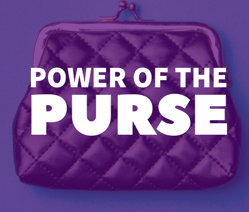 """A picture of a purse against a purple background, white letters across the purse read """"Power of the Purse"""""""