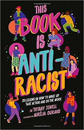 Book cover for This Book is Antiracist by Tiffany M. Jewell