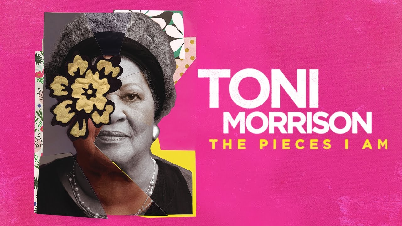 black and white photo of Toni Morrison, set against a bright print background with white and yellow lettering. Reads: Toni Morrison, The Pieces that I Am